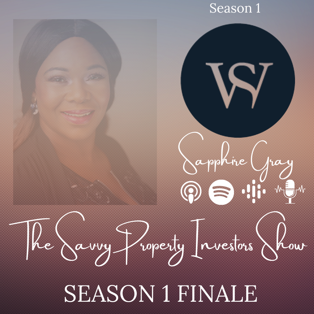 S1 EP12 | Savvy Investors Podcast Season 1 Finale with Sapphire